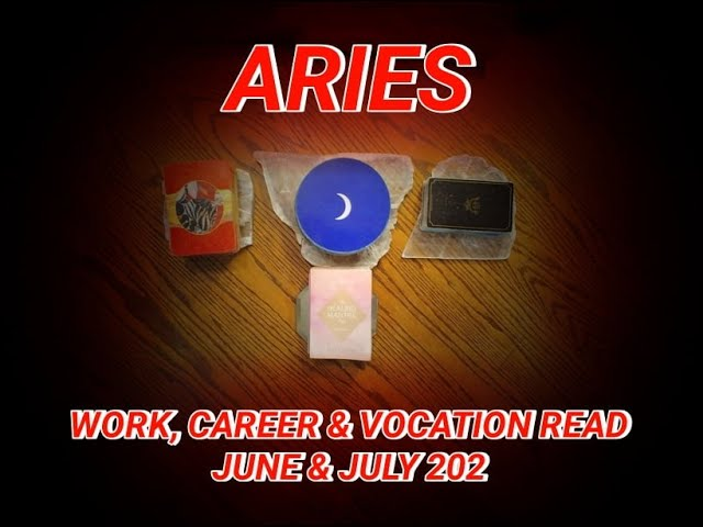 ARIES: WORK, CAREER & VOCATION READ: STUDENT, COMPANION & HEDONIST ARCHETYPES - JUNE & JULY 2021