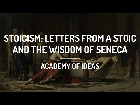 Stoicism: Letters from a Stoic and the Wisdom of Seneca