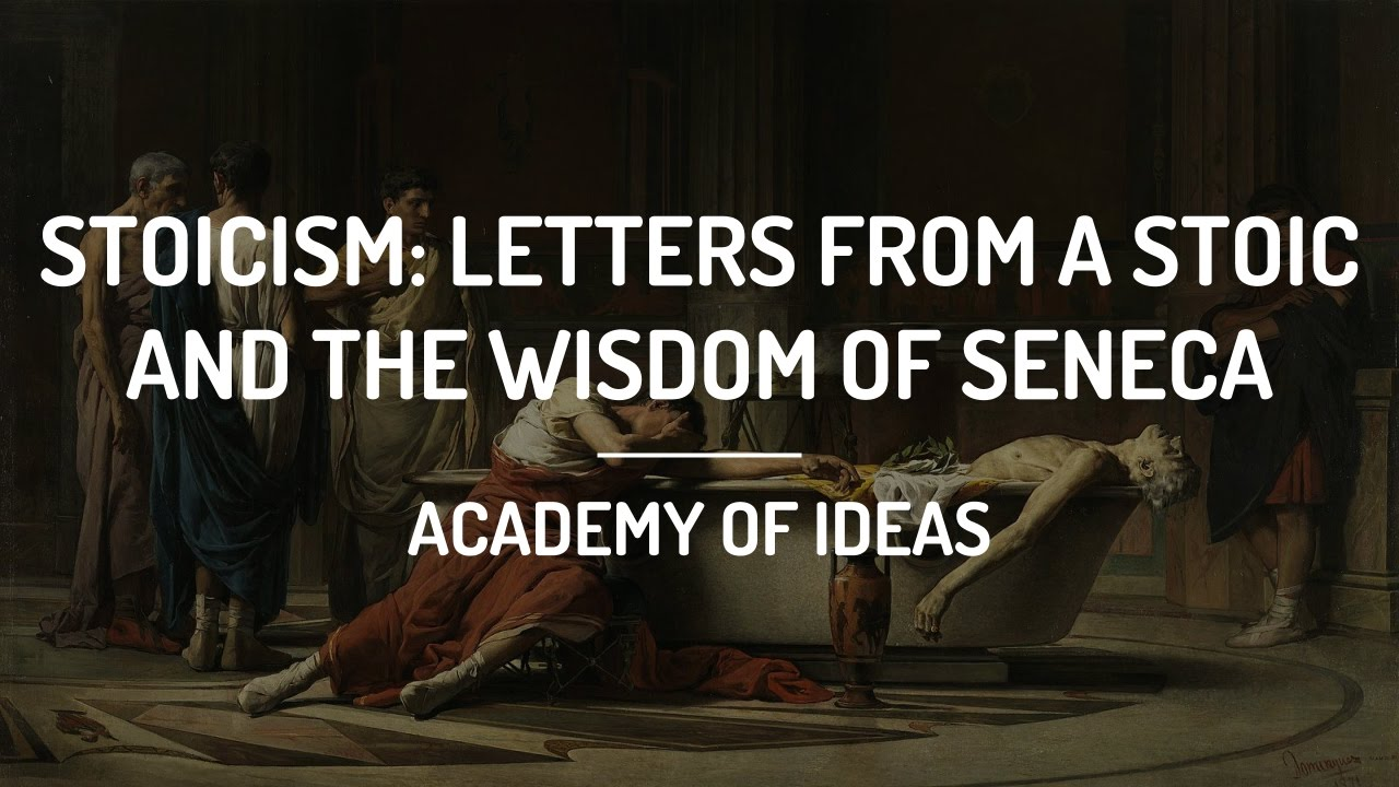 stoicism letters from a stoic and the wisdom of seneca