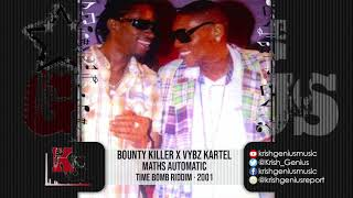 Bounty Killer & Vybz Kartel - Maths Automatic (Throwback) @Krishna Davis
