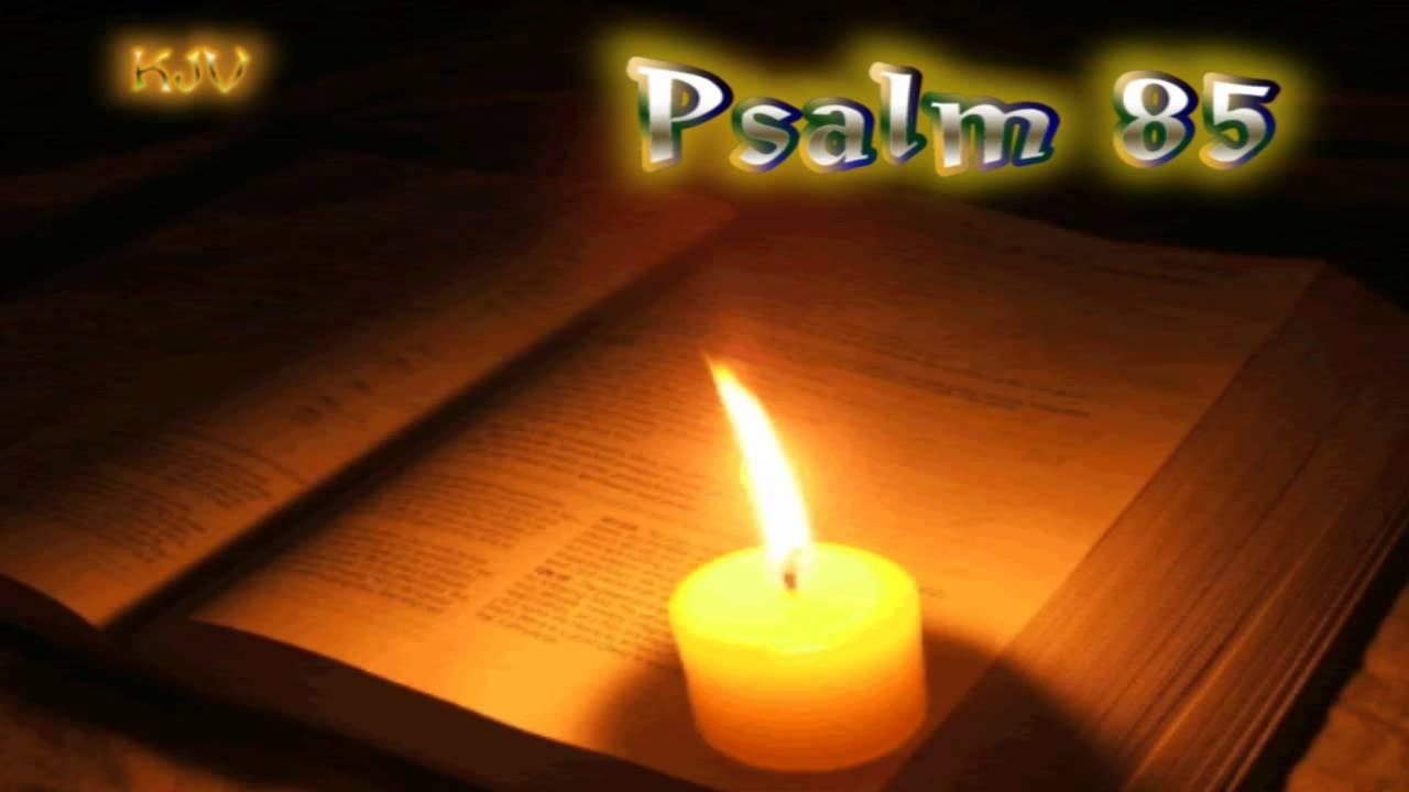 (19) Psalm 85 - Holy Bible (KJV)