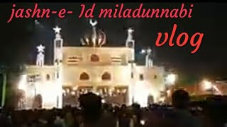 Kanpur Eid Miladun Nabi ka jashn (Vlog)