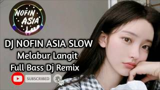 dj langit🎵 dj nofin asia full album mp3 🎵 dj slow