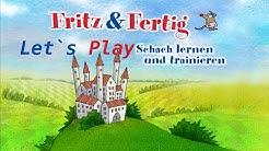 Let`s Play Fritz & Fertig 1 Part 1 Wir lernen Schach