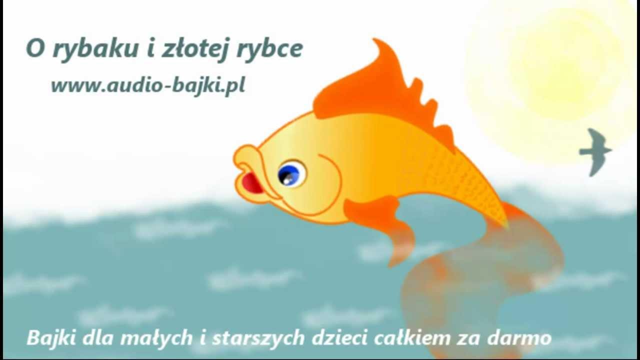 O rybaku i złotej rybce bajka mp3