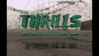 Смотреть клип Wax Motif Ft. Jaxon Rose - Thrills