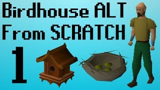 [OSRS] Birdhouse ALT From SCRATCH Ep. 1