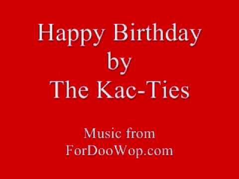Happy Birthday by The Kac Ties