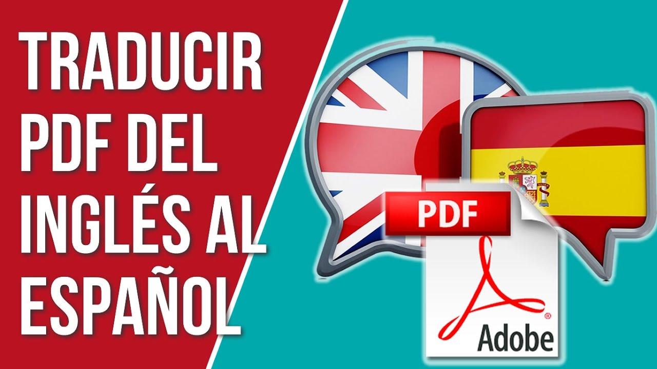 Como Traducir un PDF del Ingles al Español Sin Programas