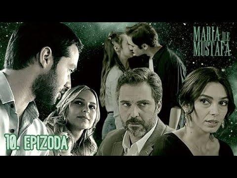 Download Marija i Mustafa - 10. epizoda sa prevodom cela