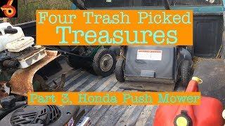 Trash Picked Treasure, Part 3 of 5, the Honda Mower
