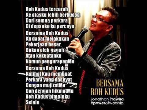 Bersama Roh Kudus  - Jonathan Prawira (Power Of Worship)