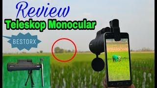 Review Teleskop Monocular Dari Bestorx.com,Cocok Buat Memotret Jarak Jauh