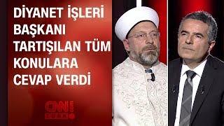 Diyanet İşleri Başkanı Ali Erbaş röportajının tamamı  - 12.03.2018 Pazartesi