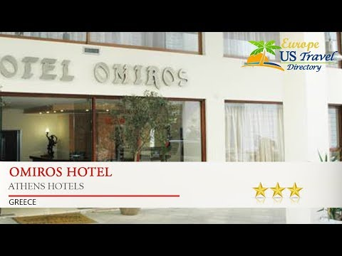 Omiros Hotel - Athens Hotels, Greece