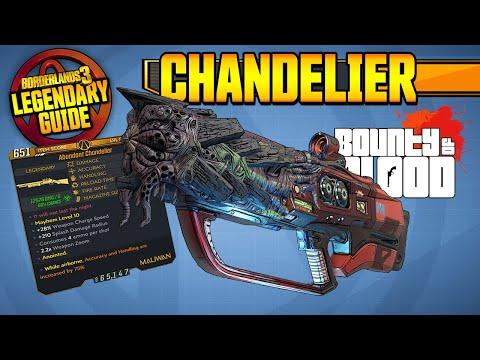 CHANDELIER   Legendary Weapons Guide!!!   Bounty of Blood DLC 3 [Borderlands 3]