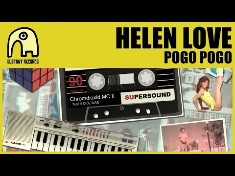 HELEN LOVE - Pogo Pogo [Official]