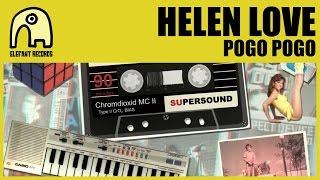 HELEN LOVE - Pogo Pogo [Official]