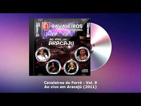 MUSICA RENDA CAVALEIROS FORRO BAIXAR SE DE A DO