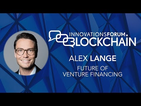 Alexander Lange - Future of Venture Financing
