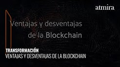 Blockchain: Ventajas y desventajas de la Blockchain de Ethereum | atmiradigital
