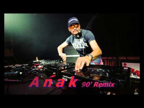 Anak - 90' Remix ( Vinyl Records )