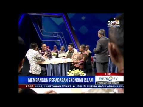 ECONOMIC CHALLENGES METRO TV - Konsen Pengembangan Ekonomi Islam di Indonesia