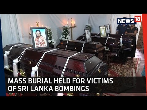 Sri Lanka Bombings | Mass Burial For Victims Held In Colombo