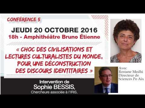 Choc des civilisations et lectures culturalistes du monde - Sophie BESSIS et Rostane MEDHI