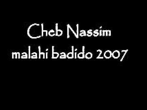 Cheb Nassim malahi badido 2007 Soireé Live