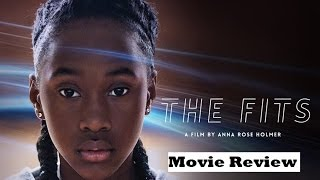 The Fits 2016 Movie Review