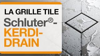 Comment installer la grille TILE de Schluter®-KERDI-DRAIN