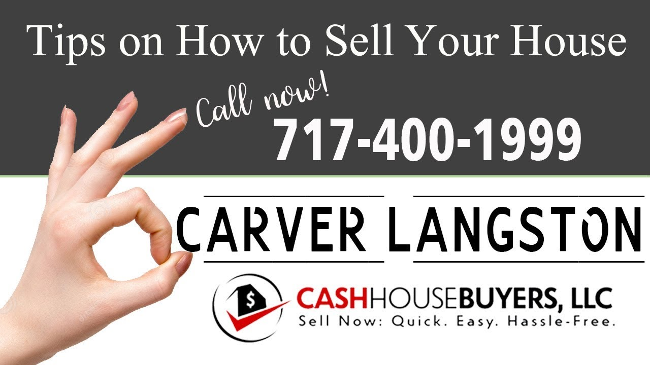 Tips Sell House Fast Carver Langston Washington DC | Call 7174001999 | We Buy Houses