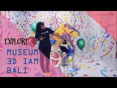 EXPLORE - MUSEUM 3D I AM BALI