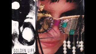 "Golden Life - Shake The Guns [1990 ""Midnight Flowers""]"