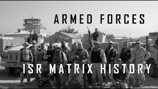 Armed Forces - ISR Matrix History