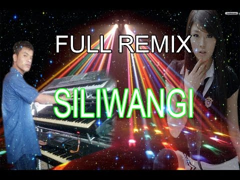 Full Remix Orgen Tunggal SILIWANGI