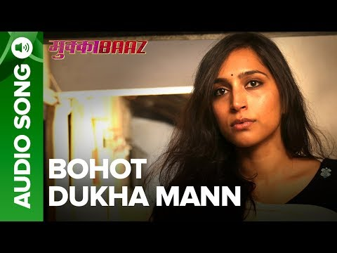 Bohot Dukha Mann – Full Audio Song |...
