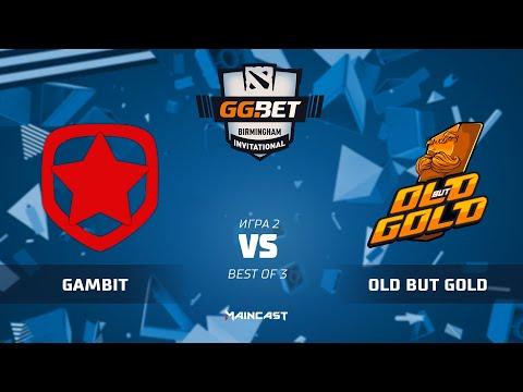 Gambit Esports vs Old but Gold - Birmingham Inv - g2