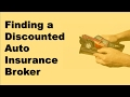 Finding a Discounted Auto Insurance Broker | Ways to Get the Cheapest Car Insurance Possible