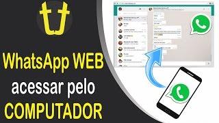 WhatsApp WEB - Como acessar em um COMPUTADOR/NOTEBOOK (CLONAR WHATSAPP)