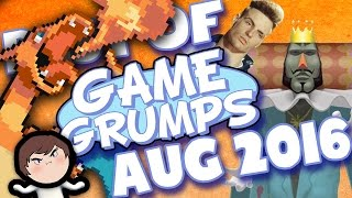 BEST OF Game Grumps - August 2016