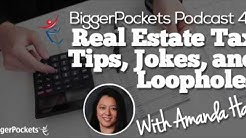 Real Estate Tax Tips, Jokes, and Loopholes With Amanda Han | BP Podcast 49