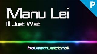 Progressive || Manu Lei - I