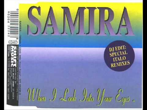 Samira   When I Look Into Your Eyes  Mistery Radio Mix