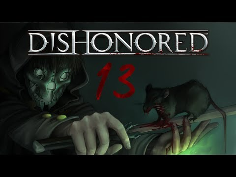 Cry Plays: Dishonored [P13]