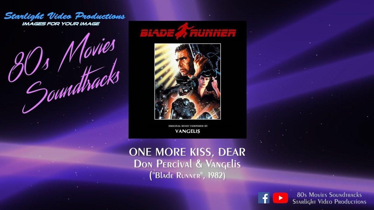 One More Kiss Dear Don Percival Vangelis Blade Runner 1982 Youtube