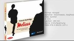 Francis Durbridge: Melissa, gelesen von Siegfried Wischnewski, Günther Stoll