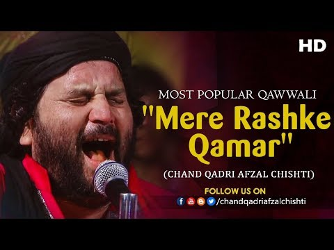 Chand Qadri - Mere Rashke Qamar (Qawwali)