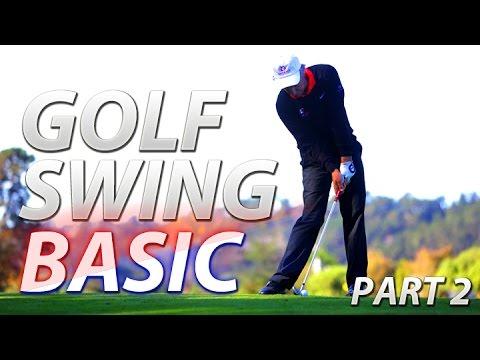 Golf Swing Basic Part 2